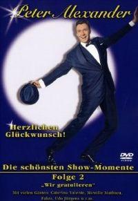 Cover Peter Alexander - Herzlichen Glückwunsch! Die schönsten Show-Momente - Folge 2 [DVD]